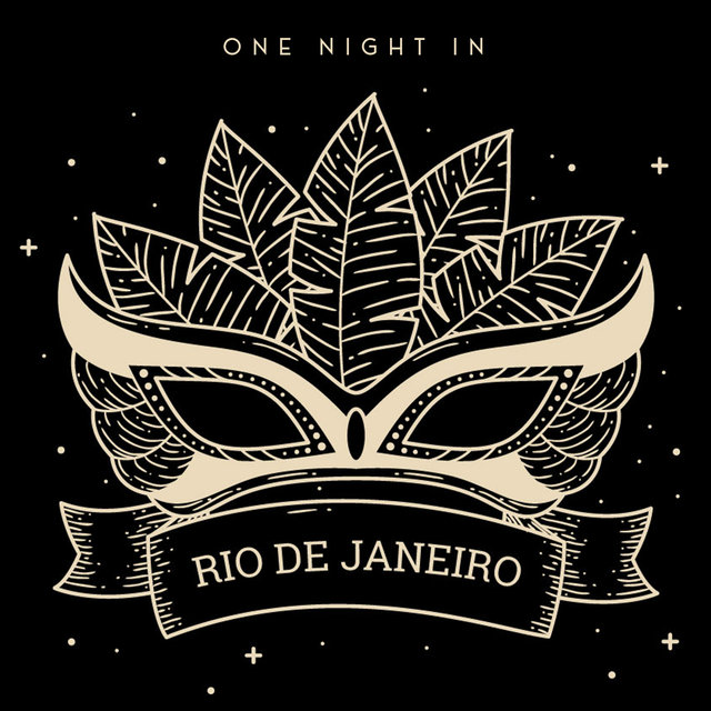 One Night in Rio de Janeiro – Latino Style Carnival Music for Excellent Fun