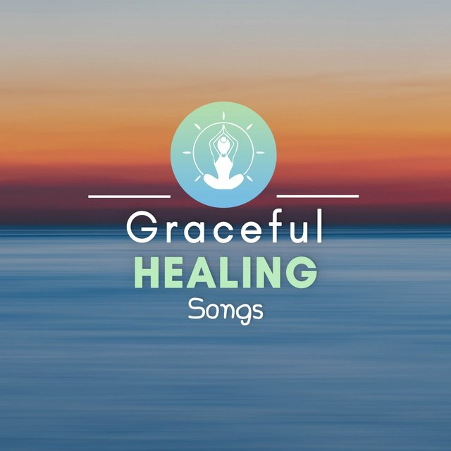 Graceful Healing Songs