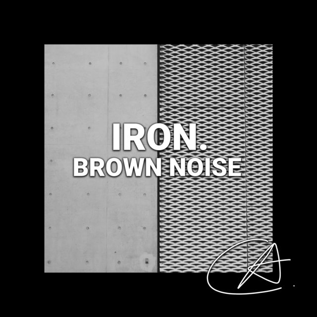 Brown Noise Iron (Loopable)