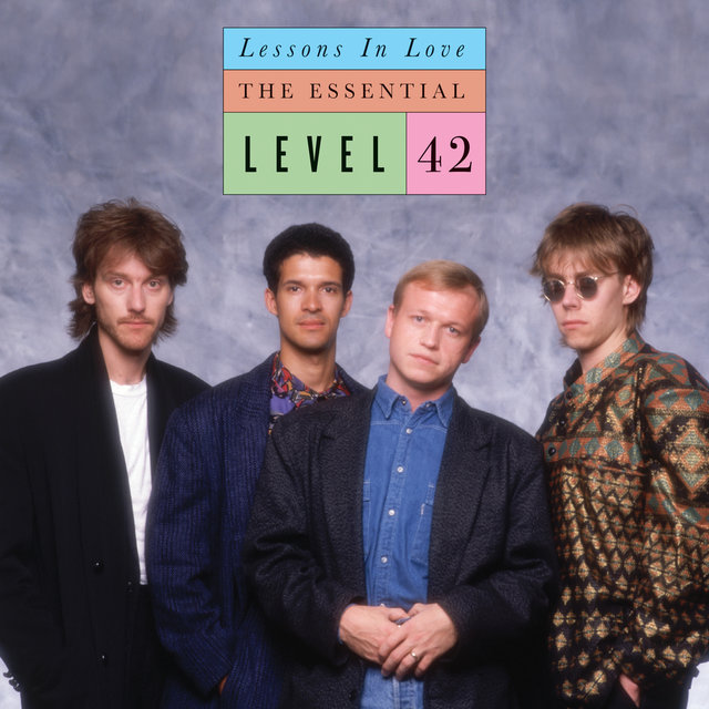 Lessons In Love: The Essential Level 42