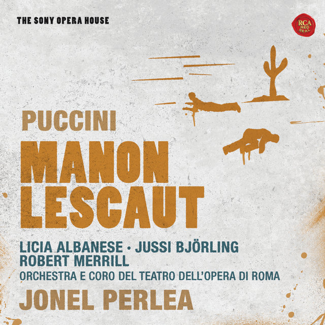 Puccini: Manon Lescaut - The Sony Opera House