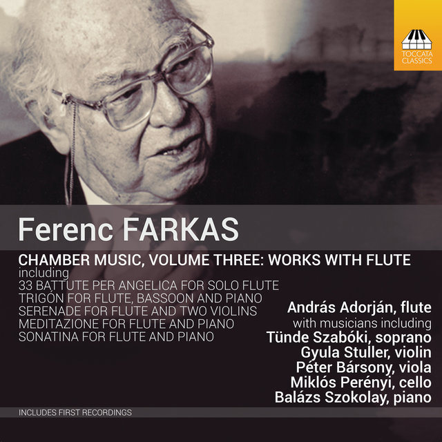 Farkas: Chamber Music, Vol. 3 – Works with Flute
