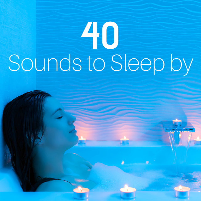 40 Sounds to Sleep by