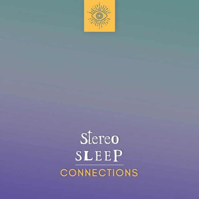 Stereo Sleep Connections