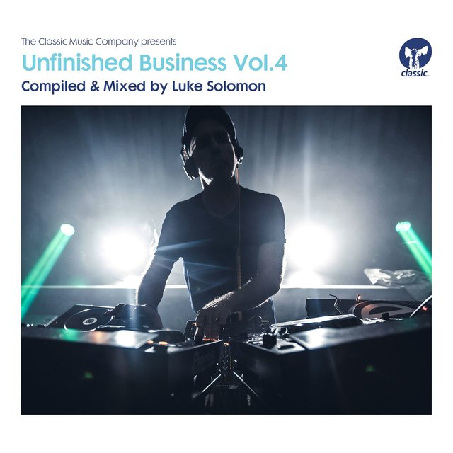 Unfinished Business, Vol. 4 - Compiled & Mixed by Luke Solomon