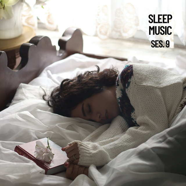 Sleep Music, Relax and Sleep Sounds and Music Session 9