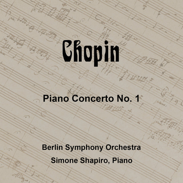 Chopin: Piano Concerto No. 1 in E Minor, Op. 11