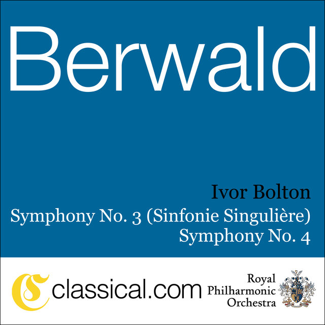 Franz Berwald, Symphony No. 3 In C Major (Sinfonie Singulière)
