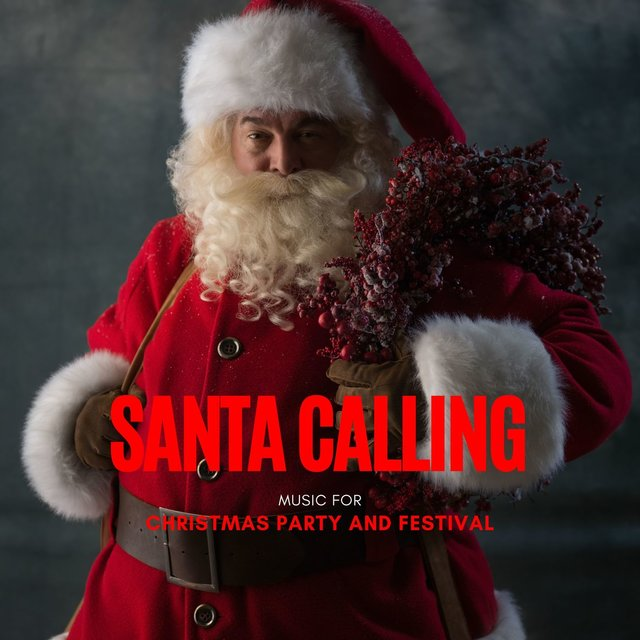 Santa Calling - Music For Christmas Party And Festival