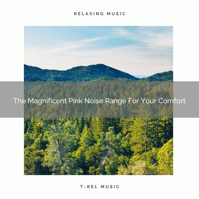 The Magnificent Pink Noise Range For Your Comfort