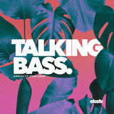 Talking Bass