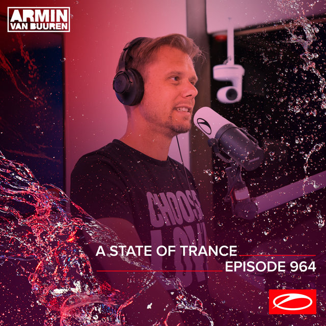 ASOT 964 - A State Of Trance Episode 964