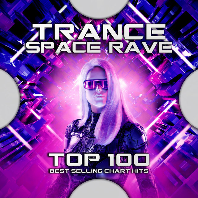 Trance Space Rave Top 100 Best Selling Chart Hits