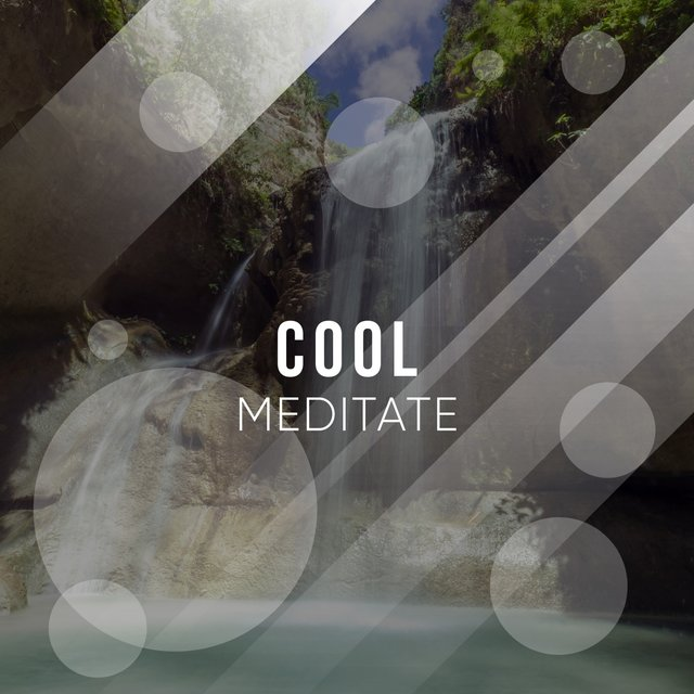 # 1 Album: Cool Meditate