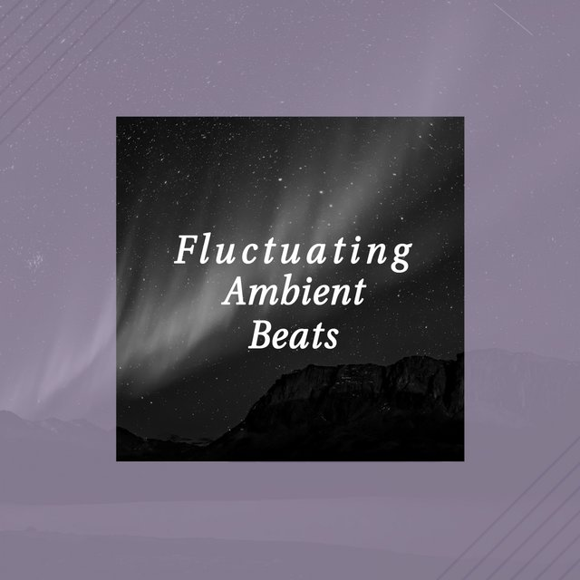 Fluctuating Ambient Beats