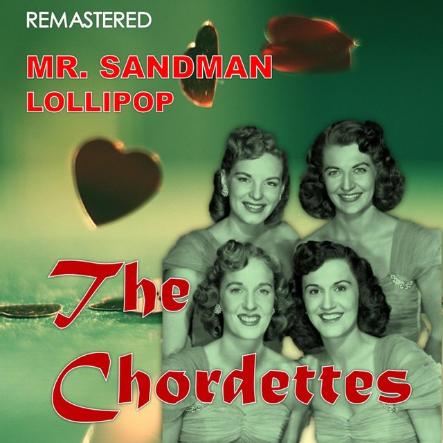 Mr. Sandman / Lollipop (Digitally Remastered)