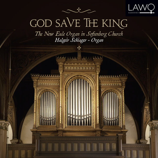 God Save the King (The New Eule Organ in Sofienberg Church)