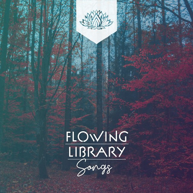 Flowing Library Songs