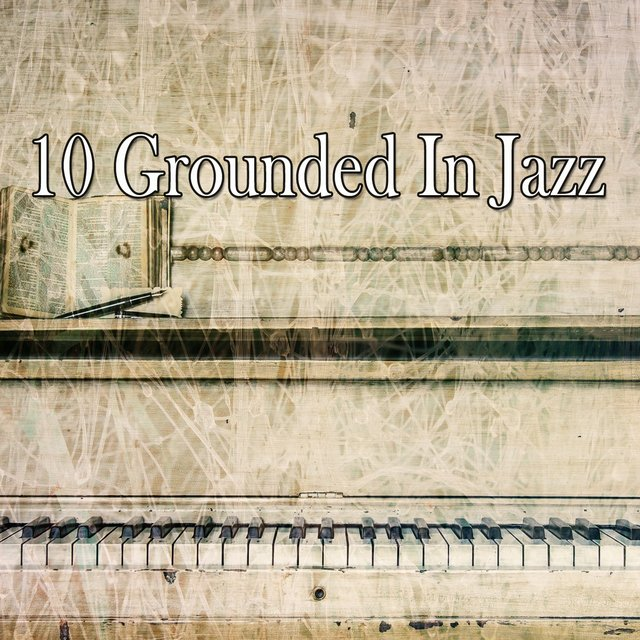 10 Grounded in Jazz