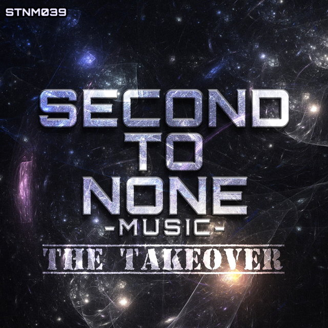 Second To None Music: The Takeover