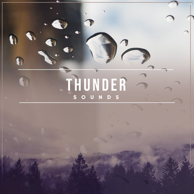 Soothing Thunder Storm Sounds