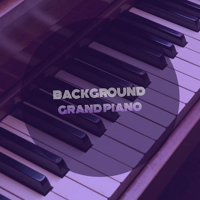 Relaxing Background Grand Piano Collection