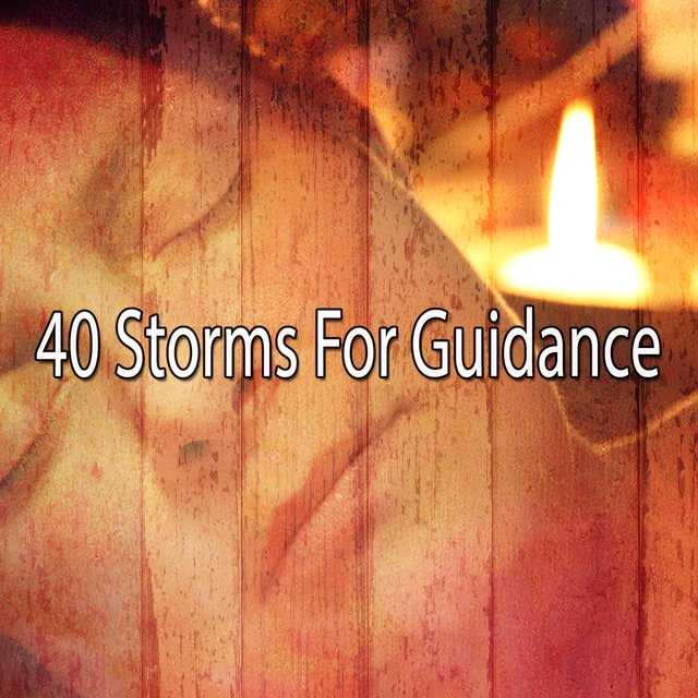 40 Storms for Guidance