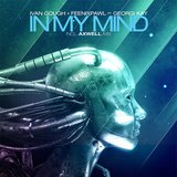 In My Mind (feat. Georgi Kay) [Axwell Remix]