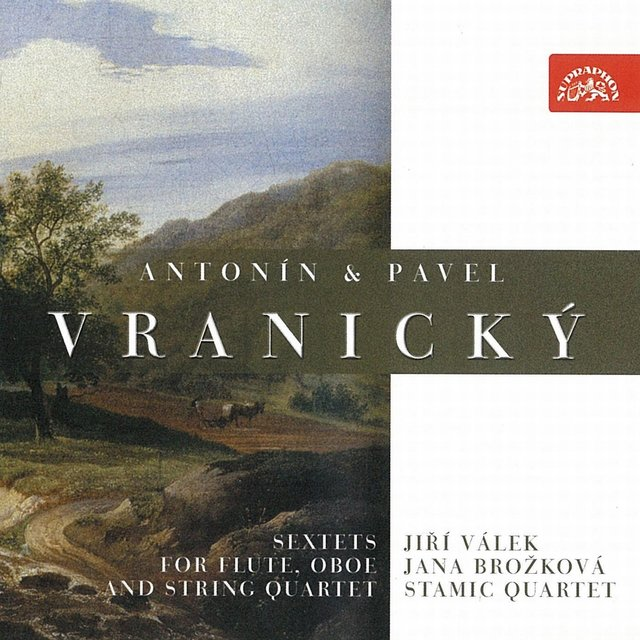 Antonín & Pavel Vranický: Sextets for Flute, Oboe and String Quartet