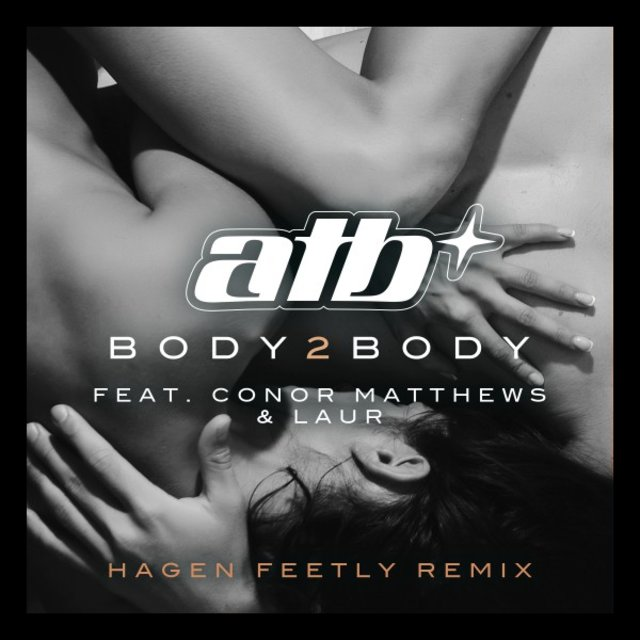 BODY 2 BODY (Hagen Feetly Remix)