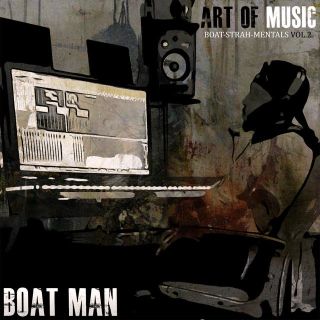 Art of Music (Boat-Strah-Mentals Vol.2)