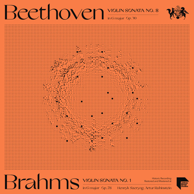 Beethoven: Violin Sonata No. 8 in G Major, Op. 30 - Brahms: Violin Sonata No. 1 in G Major, Op. 78
