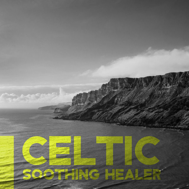Celtic Soothing Healer – Deep Rest and Relaxation, Simple Calm Sounds