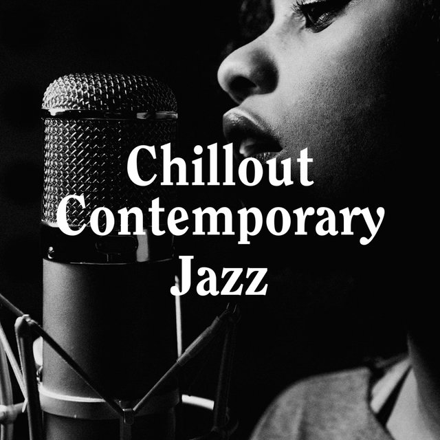 Chillout Contemporary Jazz