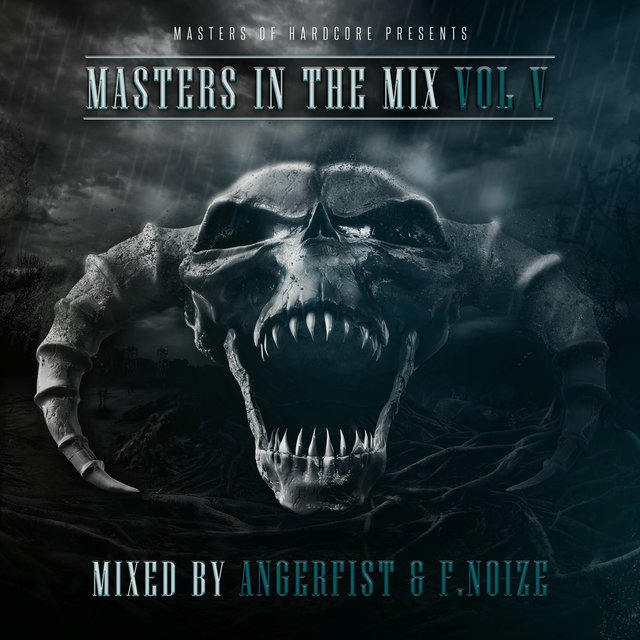 Masters In The Mix Vol V (Mixed By Angerfist and F. Noize)