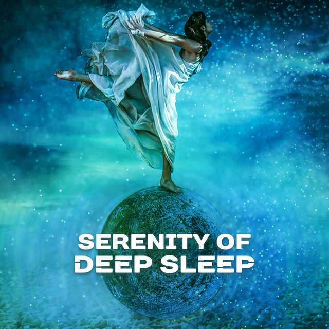 Serenity of Deep Sleep