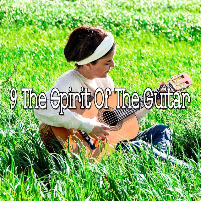 9 The Spirit of the Guitar