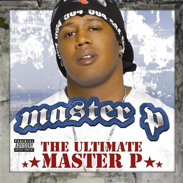 The Ultimate Master P
