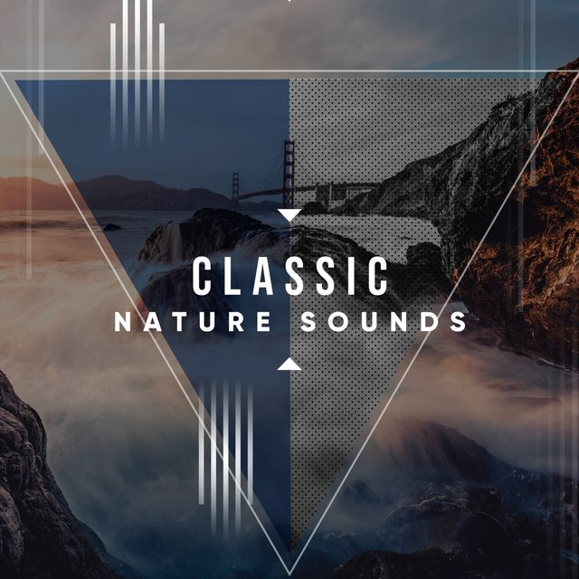# Classic Nature Sounds