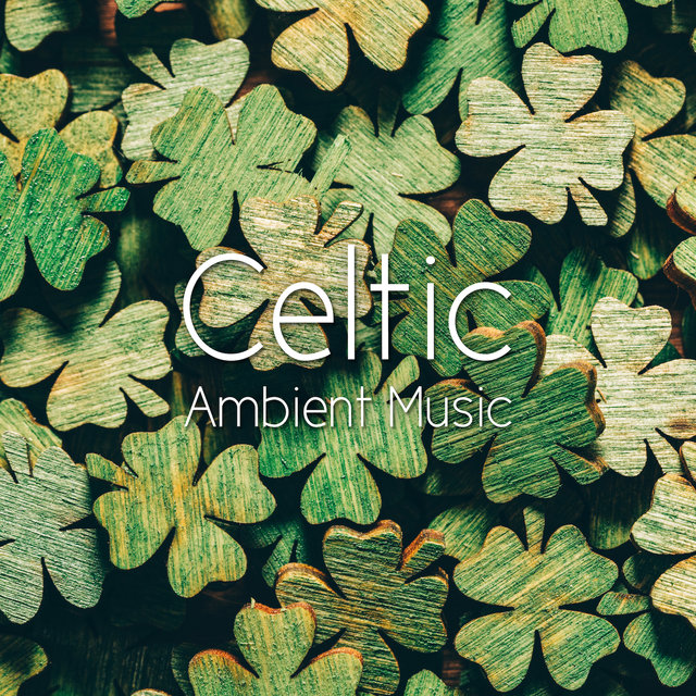 Celtic Ambient Music