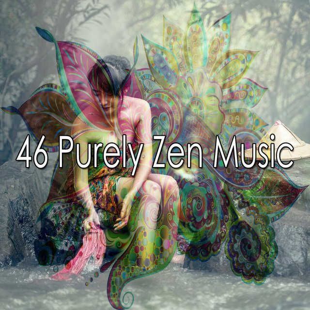 46 Purely Zen Music