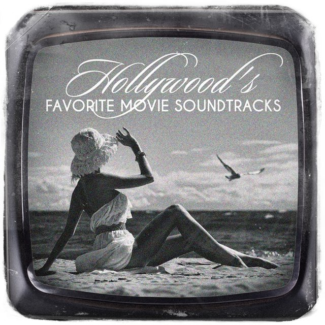 Hollywood's Favorite Movie Soundtracks