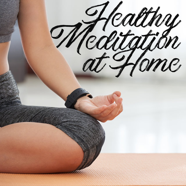 Healthy Meditation at Home