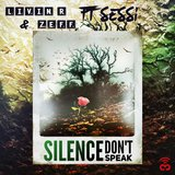 Silence (Don't Speak)