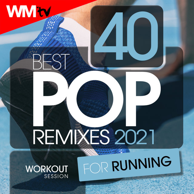 40 Best Pop Remixes 2021 For Running