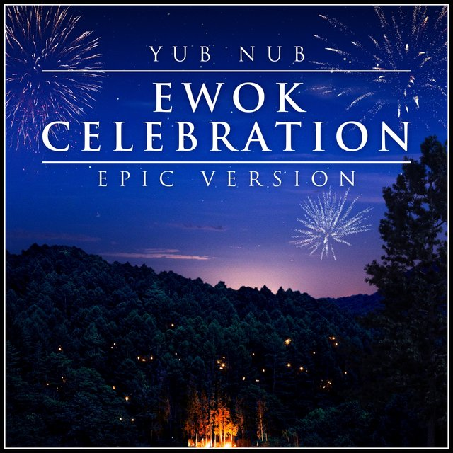 Yub Nub - Ewok Celebration
