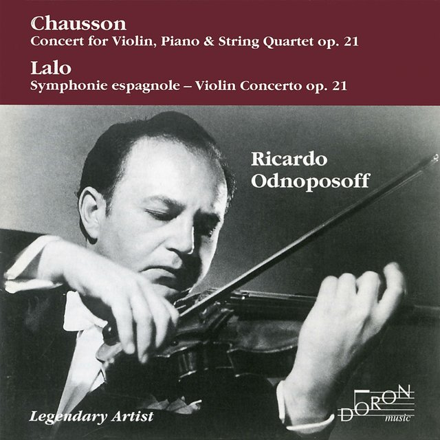Ricardo Odnoposoff: Chausson and Lalo