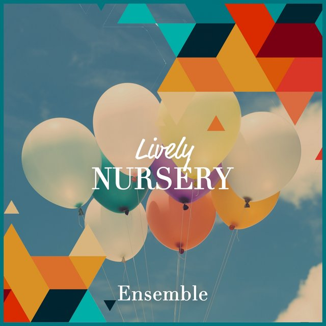 Lively Nursery Ensemble