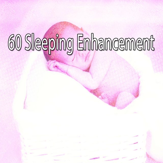 60 Sleeping Enhancement