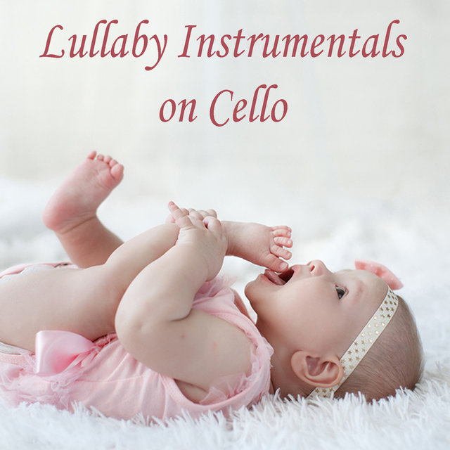 Lullaby Instrumentals on Cello